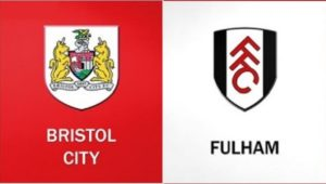 Bristol City-Fulham (preview)