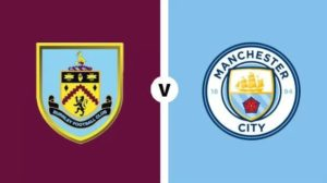 Burnley-Manchester City (preview)