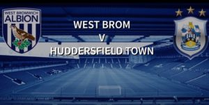 West Brom-Huddersfield (preview)