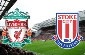 Liverpool-Stoke City (preview & bet)