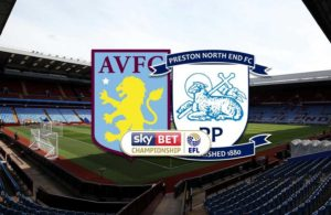 Aston Villa-Preston (preview & bet)