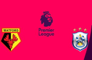 Watford-Huddersfield Town (preview & bet)